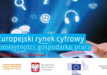 Europejski Rynek Cyfrowy – umiejętności, gospodarka, praca